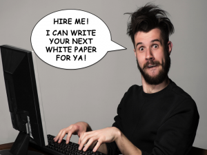 photo of funny crazy man asking to write your next white paper