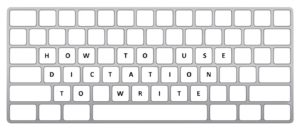 keyboard spelling out how to use dictation